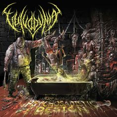 Vulvodynia - Psychosadistic Design 2016. Awesome album by an awesome Brutal Slam/Death Metal band.