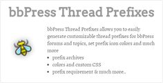 bbPress Thread Prefixes - https://codeholder.net/item/wordpress/bbpress-thread-prefixes