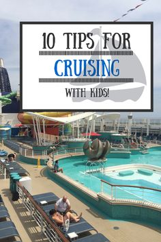 Planning a cruise with your kids? Keep these tips in mind!