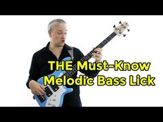 THE Must-Know Melodic Bass Lick (L#115) - YouTube