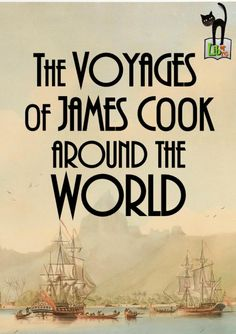 The Three Voyages of Captain James Cook James Cook (1728 – 1779) was a British explorer, navigator, cartographer, and captain in the Royal Navy. Cook made detailed maps of Newfoundland prior to making three voyages to the Pacific Ocean, during which...