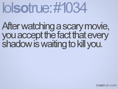 Damn you scary movies...  and my subconscious.