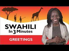 Learn Swahili - Swahili in Three Minutes - Kenyan Manners - YouTube