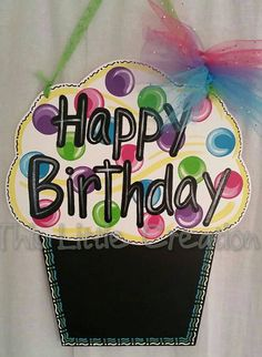 Hey, I found this really awesome Etsy listing at https://www.etsy.com/listing/234603866/happy-birthday-cupcake-door-hanger