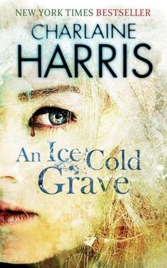 An Ice Cold Grave (Harper Connelly #3) de Charlaine Harris