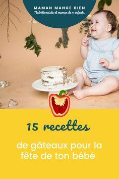 Je vous partage 15 recettes de gâteaux pour la fête de bébé : certaines plus santé et d'autres un peu plus sucrées.
