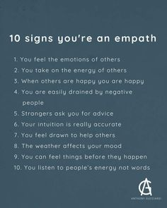 Ten signs you're an empath. Empath Traits, Intuitive Empath, What Is An Empath, Being An Empath, Empath Abilities, Psychic Abilities, Empathy Quotes, Intuition Quotes, Kindness Quotes