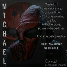 unnngh, Corrupt by Penelope Douglas Douglas Michael, Unspoken Words, Book Boyfriends, Movie Quotes, Book Quotes, Book Memes, Book Fandoms, Book Of Life, Book Characters