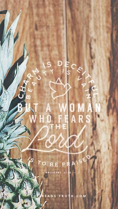 Weekly Truth Week 5 Weekly Truth<br> Women in the Word of God every day. Christian Faith, Christian Quotes, Christian Pictures, Adonai Elohim, Proverbs 31 30, Brave, In Christ Alone, Fear Of The Lord, Bible Verses Quotes