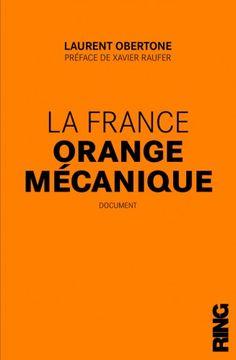 La France orange mécanique...