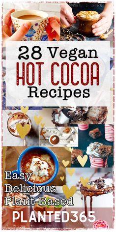 28 Delicious Vegan Hot Cocoa Recipes | Planted365 Cocoa Recipes, Vegan Dessert Recipes, Vegan Breakfast Recipes, Delicious Vegan Recipes, Dairy Free Recipes, Drink Recipes, Vegetarian Recipes, Healthy Recipes, Homemade Hot Chocolate
