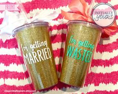 Personalized Bachelorette Party Cups, Glitter Acrylic Tumbler, I'm Getting Married, I'm Getting Wasted