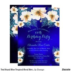 Teal Royal Blue Tropical floral Birthday Party Invitation Bachelorette Party Invitations, Quinceanera Invitations, Birthday Party Invitations, Adult Birthday Party, Party Stores, Royal Blue, Teal, Tropical, Floral