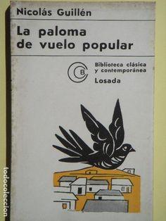 LA PALOMA DE VUELO POPULAR - NICOLAS GUILLEN - EDITORIAL LOSADA, 1968 - Foto 1