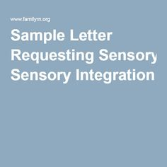 40 best iep sample letters images on pinterest child support sample letter requesting sensory integration spiritdancerdesigns Choice Image
