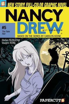 Nancy Drew Graphic Novel <----- WHAAAT?!?!!? Now there's graphic novels???? You mean I can continue my love for Nancy Drew from when I was little???? YES!!!!!!