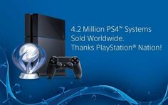4.2 million PS4 systems sold worldwide. Thanks PlayStation nation!