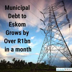 Municipal debt to Eskom grows by over in a month Energy Crisis, Power Energy, News South Africa, Price Increase, Free State, The Last Time, Debt, Leadership, Saving Money
