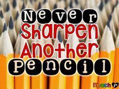 Never Sharpen Anothe