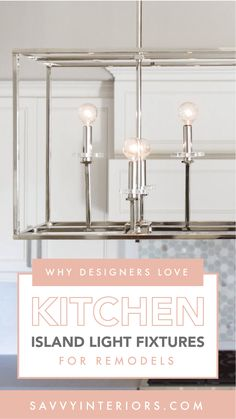 Why Designers Love Kitchen Island Light Fixtures for Remodels Spanish Modern, Dream Photography, Kitchen Island Lighting, Metal Lanterns, Accent Lighting, Childproofing, Remodels, Chandeliers, Light Fixtures
