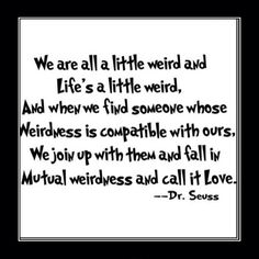 Yep, we're a couple of compatible weirdos who are wonderfully in love!! I really want this incorporated into the decor of the master bedroom, it is SO us!! Maybe a little framed print out on the mantle of the fireplace.