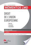 Droit de l'Union européenne : sources, caractères, contentieux -- Stéphane Leclerc