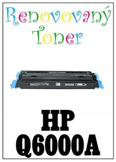 Renovovaný toner HP 124A / HP Q6000A za bezva cenu 989 Kč