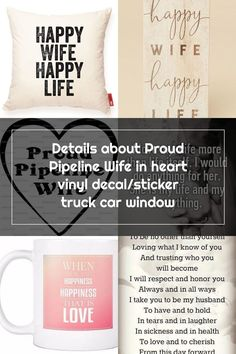 Proud Pipeline Wife in heart vinyl decal/sticker truck car window #Oracal Happy Wife Quotes, Happy Life, Vinyl Decals, Window, Cards Against Humanity, Trucks, Stickers, Heart, The Happy Life