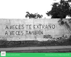 A veces te extraño A veces tambien #Acción Poética Chile #arte público
