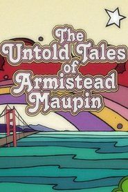 Watch The Untold Tales of Armistead Maupin Full Movie HD 1080p