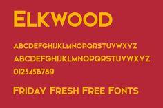 Friday Fresh Free Fonts - Elkwood, Viga, Slabs