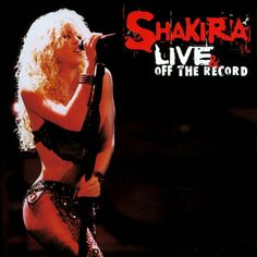 Shakira - Live & Off the Record (CD)