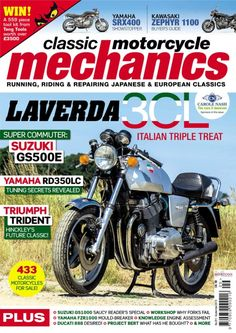 Classic Motorcycle Mechanics - September 2013 : Laverda 3cl and Suzuki GS500E and Yamaha RD350LC and Triumph trident and Yamaha SRX400 and Kawasaki Zephyr 1100 and more...
