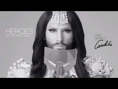 ▶ Conchita Wurst – HEROES – Official Music Video #theunstoppables - YouTube