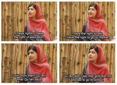 "Malala: ""Qu'ran didn't say that girls are not allowed to go school."""