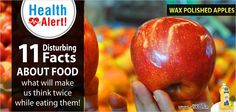 #HealthAlert  11 Disturbing Facts about Food what will make us think twice while eating them!  Apples are polished by farmers using Wax making look appealing more fresher and wax also makes them long lasting.  We all know that we don't exactly consume the freshest or the healthiest of foods nowadays. Just how much is revealed by these facts, will make you want to never eat again.  Source via ScoopWhoop  SHARE for others to know too!
