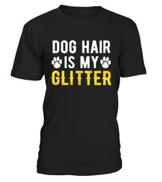 "# Dog Hair Is My Glitter T-Shirt Funny Retro Vet Techs . Special Offer, not available in shops Comes in a variety of styles and colours Buy yours now before it is too late! Secured payment via Visa / Mastercard / Amex / PayPal How to place an order Choose the model from the drop-down menu Click on ""Buy it now"" Choose the size and the quantity Add your delivery address and bank details And that's it! Tags: Put your humor mode on with this a"