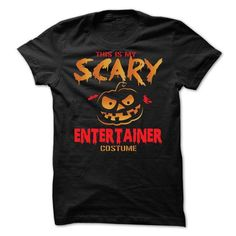 Halloween Costume for ENTERTAINER #tee #teeshirt. THE BEST  => https://www.sunfrog.com/No-Category/Halloween-Costume-for-ENTERTAINER.html?id=60505