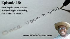 New Blog Post! Episode 18: How Top Earners Master Storytelling In Marketing For Massive Profits, Re-Pin if you get value - http://www.whoiscarlton.com/episode-18-how-top-earners-master-storytelling-in-marketing-for-massive-profits/