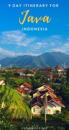 Only have limited time to travel Java, Indonesia? Here's a 9-day itinerary so you can see all the top highlights and experience the culture from Borobudur temple to Gedong Songo. #javaindonesia #indonesiatravel