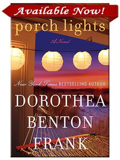 Porch Lights, but all of her books I just love! Each story takes place on one of the South Carolina Islands.