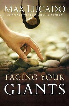 Facing your Giant - Max Lucado