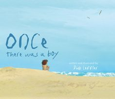 Anita Heiss Blog: Review: Once There Was A Boy