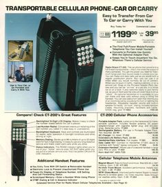 1988 Radio Shack CT-2000 - An early cell (car) phone. Only 1199 dollars! But, if you want to take it with you, then you need the portable adapter pack for an additional 119 dollars, oh and then you need the rechargeable batteries for 10 dollars -- and all of this in 1988 money!
