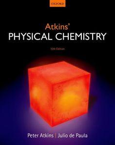 Atkins' physical chemistry / Peter Atkins, Julio de Paula
