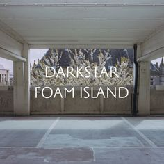 Listened to Stoke The Fire by Darkstar from the album: Foam...