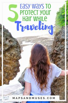 Travel Hair Tips: 5 Easy Ways To Protect Your Hair While Traveling – Wanderlust Best Travel Apps, Travel Tips, Travel Hacks, Travel Plan, Travel Guides, Hair Care Tips, Hair Tips, Travel Essentials, Beauty Essentials