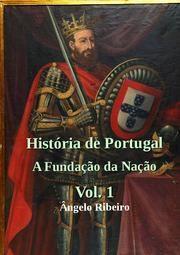 Nova História de Portugal - A Fundação da Nação ebook de Ângelo Ribeiro