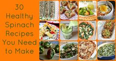 30 Healthy Spinach Recipes. Oh. My. Goodness. You are going to LOVE these healthy recipes!