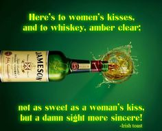 nice Irish whiskey may not be as sweet, it's a damn sight more sincere!... by http://dezdemon-humoraddiction.space/irish-humor/irish-whiskey-may-not-be-as-sweet-its-a-damn-sight-more-sincere/